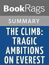 Summary & Study Guide The Climb: Tragic Ambitions on Everest by Anatoli Boukreev