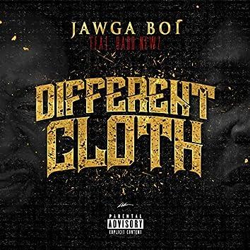 Different Cloth (feat. Badd Newz)