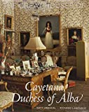 Great Houses of Cayetana, Duchess of Alba