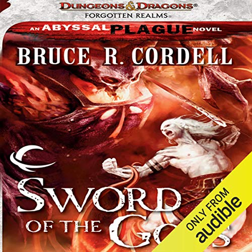Sword of the Gods Audiobook By Bruce R. Cordell cover art
