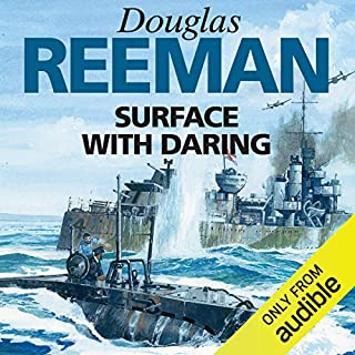 Surface with Daring                   By:                                                                                                                                 Douglas Reeman                               Narrated by:                                                                                                                                 David Rintoul                      Length: 9 hrs and 41 mins     23 ratings     Overall 4.2