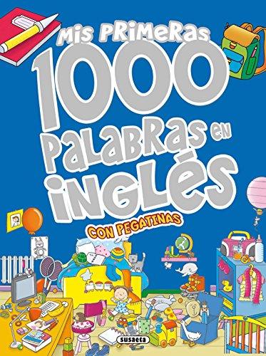 Mis primeras 1000 palabras en inglés (Mis palabras 1000 palabras en inglés...