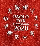 L'oroscopo 2020 (Italian Edition)