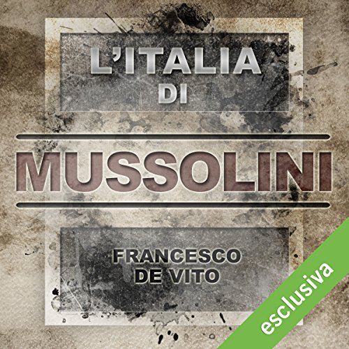 L'Italia di Mussolini audiobook cover art