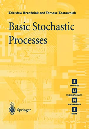 Basic Stochastic Processes: A Course Through Exercises [Lingua inglese]