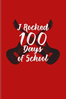 I Rocked 100 Days Of School: 100 Days Of School Poem Journal For Projects, Ideas, Elementary And Primary School Kids Paren...