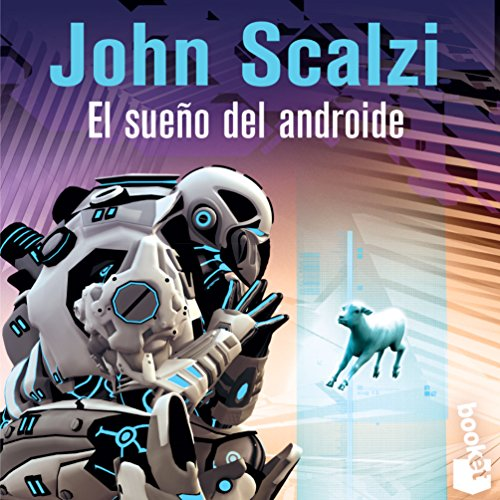 El Sueño del Androide (The Android's Dream) audiobook cover art