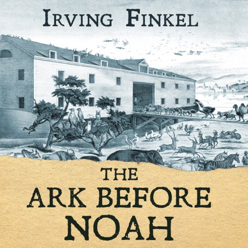 The Ark Before Noah audiobook cover art