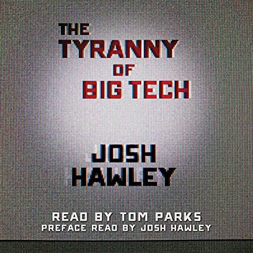 The Tyranny of Big Tech cover art