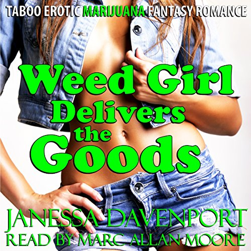 Weed Girl Delivers the Goods audiobook cover art