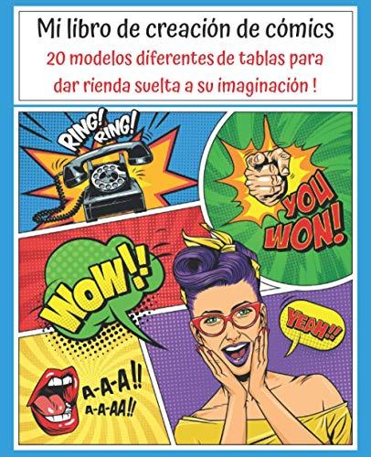Mi libro de creación de cómics: 100 páginas | 20 plantillas de cómics diferentes para crear tu propio cómic | Para adultos, adolescentes y niños (Creación del cómic)