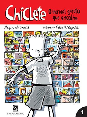 Chiclete. O Incrível Garoto que Encolhe - Volume 1. Coleção Chiclete