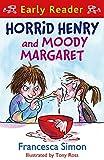 Horrid Henry and Moody Margaret: Book 8 (Horrid Henry Early Reader)