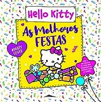 Hello Kitty: As Melhores Festas (Portuguese Edition)