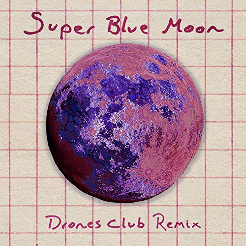 Super Blue Moon (Invocazione Discoteca Remix Radio Edit)