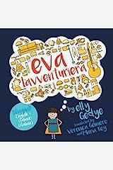 Eva the Adventurer. Eva l'avventuriera: Bilingual Book: English + Italiano (Italian) (Italian Edition) Paperback