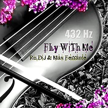 Fly with Me (432Hz)