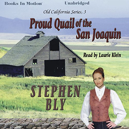 Proud Quail of the San Joaquin audiobook cover art