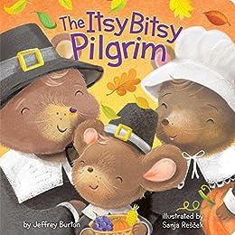 The Itsy Bitsy Pilgrim by [Jeffrey Burton, Sanja Rescek]