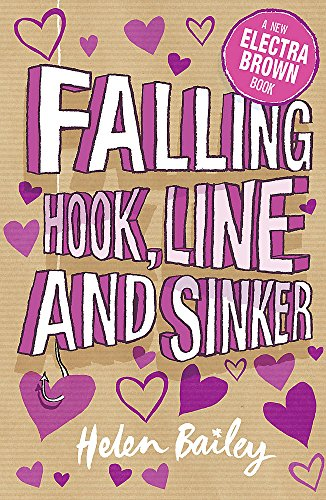 Falling Hook, Line and Sinker: Book 5 (Electra Brown, Band 5)
