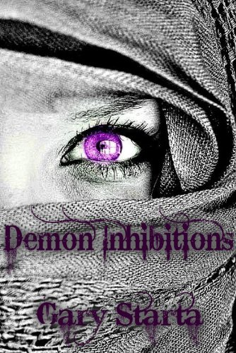 Book: Demon Inhibitions - Caitlin Diggs Series #3 by Gary Starta