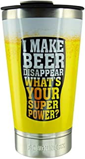 Roughneck Stainless Steel Vacuum Beer Glass with Bottle Opener, 16 oz. - I Make Beer Disappear, What's Your Superpower?