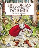 Historias para antes de dormir. Los animales (Spanish Edition)