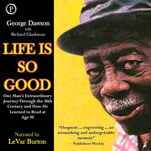 Life Is So Good audiobook cover art
