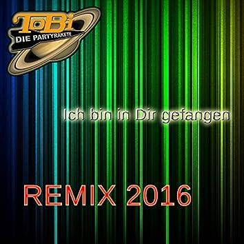 Ich bin in dir gefangen (Remix 2016)