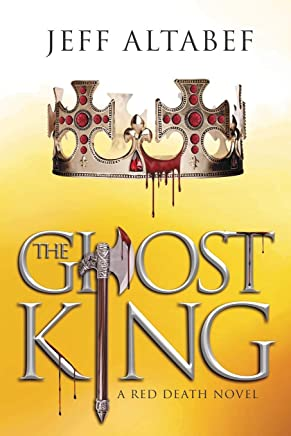The Ghost King: A Thrilling Dystopian Fantasy