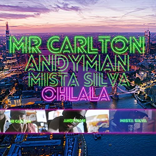 Mr. Carlton feat. Andyman & Mista Silva