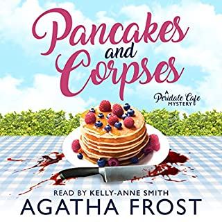 Pancakes and Corpses     Peridale Cafe Mystery, Book 1              By:                                                                                                                                 Agatha Frost                               Narrated by:                                                                                                                                 Kelly-Anne Smith                      Length: 3 hrs and 23 mins     26 ratings     Overall 3.1
