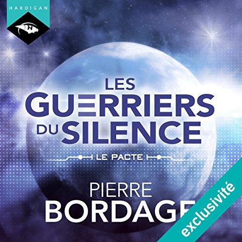 Le Pacte (Les Guerriers du silence 0) cover art