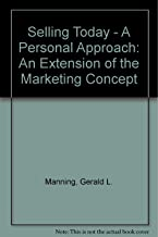 Selling Today: An Extension of the Marketing Concept