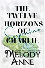 The Twelve Horizons of Charlie - Serpentine Kindle Edition
