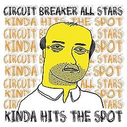 Amazon Music Unlimited Circuit Breaker All Stars Kinda Hits The Spot