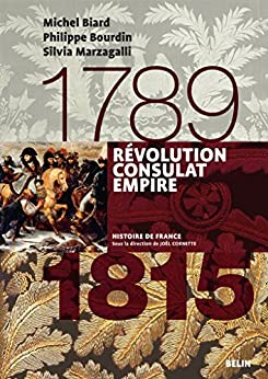 Révolution, Consulats, Empire (1789-1815): Version compacte (Histoire de France) par [Michel Biard, Philippe Bourdin, Silvia Marzagalli, Joël Cornette]