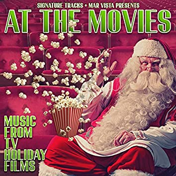 Christmas At the Movies: Music from TV Holiday Films