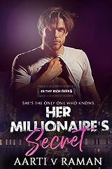 Her Millionaire's Secret: A Hot Indian Millionaire's Christmas Romance (Filthy Rich Geeks Book 3) Kindle Edition