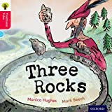 Oxford Reading Tree Traditional Tales: Level 4: Three Rocks (Traditional Tales. Stage 4)