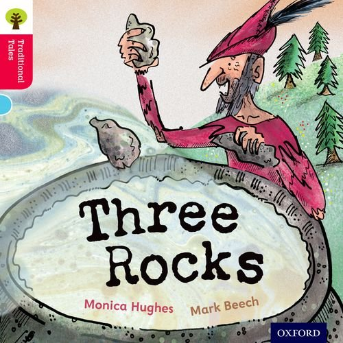 Oxford Reading Tree Traditional Tales: Level 4: Three Rocks (Traditional Tales. Stage 4)の詳細を見る