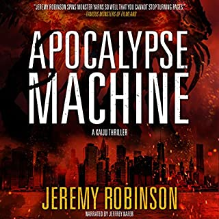 Apocalypse Machine                   By:                                                                                                                                 Jeremy Robinson                               Narrated by:                                                                                                                                 Jeffrey Kafer                      Length: 10 hrs and 18 mins     359 ratings     Overall 4.3