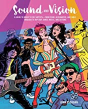 Sound and Vision: A guide to music's cult artists―from punk, alternative, and indie through to hip hop, dance music, and beyond