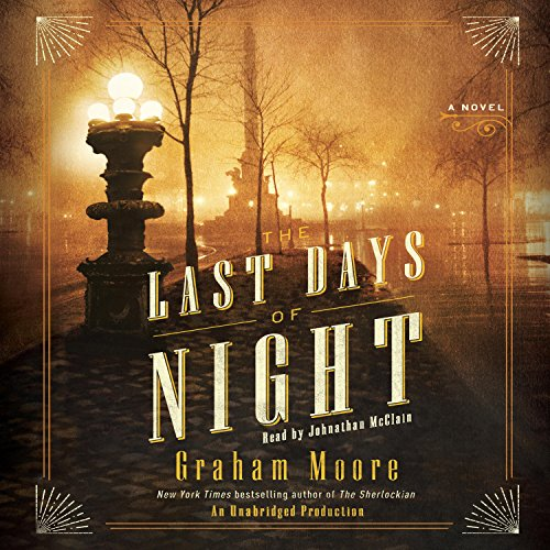 The Last Days of Night audiobook cover art