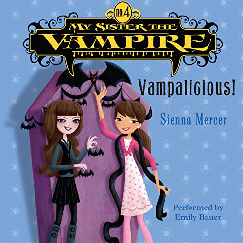 My Sister the Vampire #4: Vampalicious! audiobook cover art