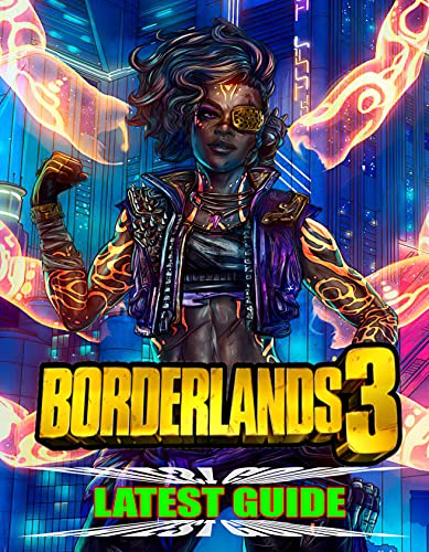 Borderland 3 Latest Guide: Best Tips, Tricks, Walkthroughs and Strategies to Become a Pro Player (English Edition)