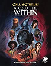 Cold Fire Within (Call of Cthulhu)