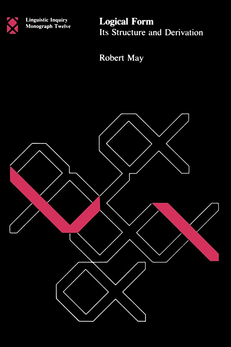 新聞ラリーベルモント赤字Logical Form: Its Structure and Derivation (Linguistic Inquiry Monographs)