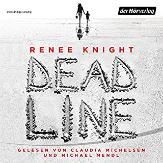 Deadline                   Autor:                                                                                                                                 Renée Knight                               Sprecher:                                                                                                                                 Claudia Michelsen,                                                                                        Michael Mendl,                                                                                        Gabriele Blum                      Spieldauer: 10 Std. und 51 Min.     38 Bewertungen     Gesamt 4,1