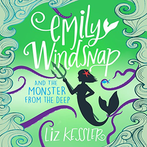 Emily Windsnap and the Monster from the Deep audiobook cover art